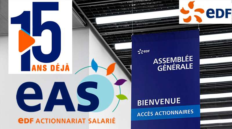 2006 – 2021 – EAS – EDF Actionnariat Salarié a 15 ans déjà…